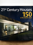 21st century houses - 150 of the world´s best