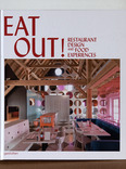 eat out! : restaurant design & food experiences