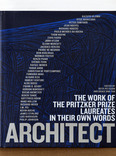 the work of the pritzker prize laureates in their own words