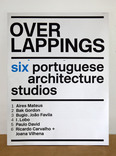 overlappings: six portuguese architecture studios catalogue