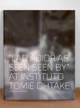 "2x1 ""lady dior as seen by"" at instituto tomie ohtake"