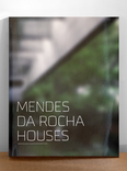 mendes da rocha houses