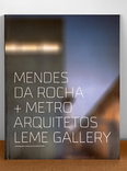 2x1 mendes da rocha+metro arquitetos leme gallery