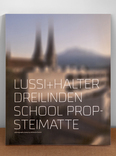 2x1 lussi+halter dreilinden school propsteimatte