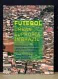 Futebol Urban Euphoria In Brazil